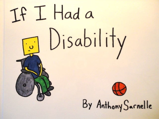 Anthony Sarnelles published book, If I had a Disability.