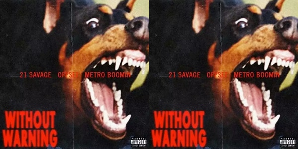 21 Savage, Offset, & Metro Boomin's 'Without Warning' Joint Album Review