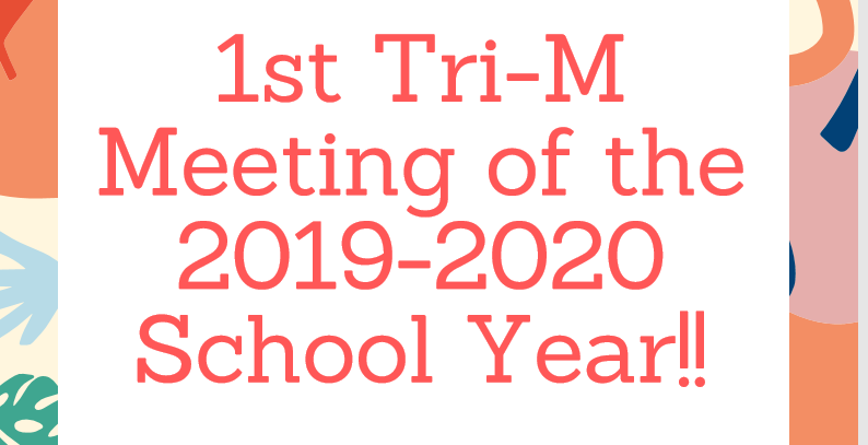 1st Tri-M Meeting of the 2019-2020 School Year